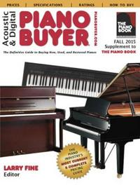 Acoustic & digital piano buyer fall 2015 - supplement to the piano book