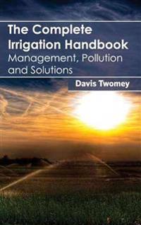 Complete Irrigation Handbook