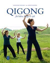 Qigong för hälsa kropp & själ