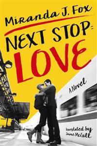 Next Stop Love