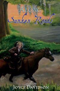 Along Sunken Roads