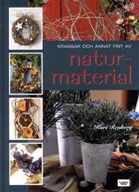 Kransar och annat fint av naturmaterial