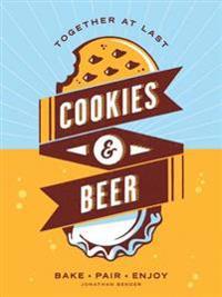 Cookies & Beer: Bake, Pair, Enjoy