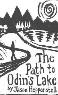 The Path to Odin's Lake: A Scandinavian Soul Journey