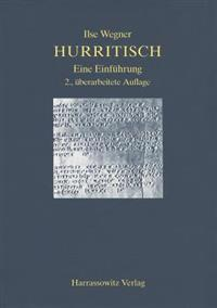 Einfuhrung in Die Hurritische Sprache