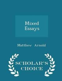 Mixed Essays - Scholar's Choice Edition