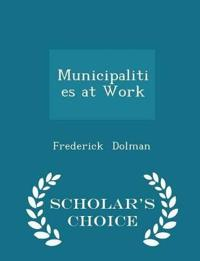 Municipalities at Work - Scholar's Choice Edition