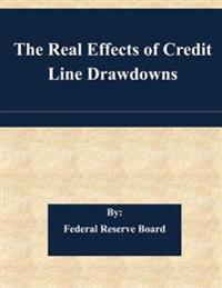 The Real Effects of Credit Line Drawdowns
