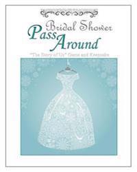 Bridal Shower Pass Around
