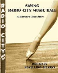 Saving Radio City Music Hall: A Dancer's True Story