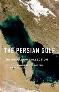 The Persian Gulf: The Gulf/2000 Collection
