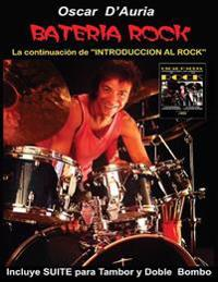 "Bateria Rock: La Continuacion de ""Introduccion Al Rock"""