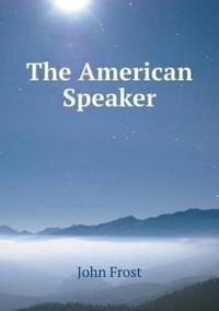 The American Speaker