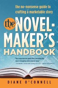The Novel-Maker's Handbook