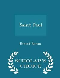 Saint Paul - Scholar's Choice Edition