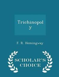 Trichinopoly - Scholar's Choice Edition