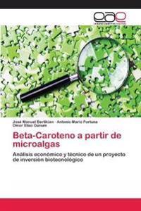 Beta-Caroteno a Partir de Microalgas