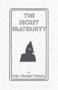 The Secret Fraternity