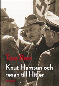 Knut Hamsun och resan till Hitler