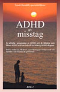 ADHD av misstag Bok 1 + Bok 2