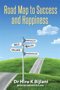 Road Map to Success and Happiness