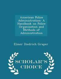 American Police Administration