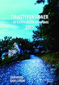 Tjänstepensioner : en handbok för rådgivare 2015