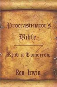 Procrastinator's Bible