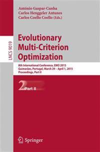 Evolutionary Multi-criterion Optimization Part II