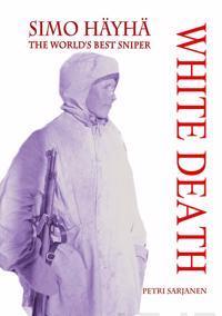 Simo Häyhä - White Death