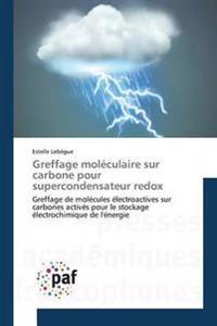 Greffage Mol�culaire Sur Carbone Pour Supercondensateur Redox