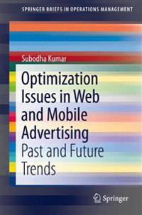 Optimization Issues in Web and Mobile Advertising