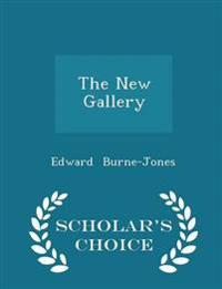 The New Gallery - Scholar's Choice Edition