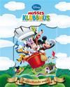 Disney Förtrollande saga : Musses klubbhus