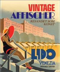 Vintage affischer : resande som konst