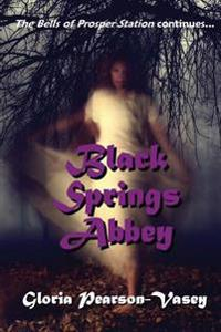 Black Springs Abbey