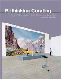 Rethinking Curating