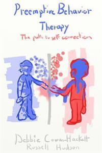 Preemptive Behavior Therapy: The Path to Self-Correction