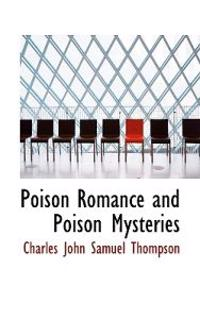Poison Romance and Poison Mysteries