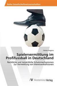 Spielervermittlung Im Profifussball in Deutschland