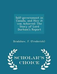 Self-Government in Canada, and How It Was Achieved