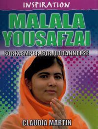 Malala Yousafzai - forkæmper for uddannelse