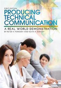 Producing Technical Communication: A Real World Demonstration