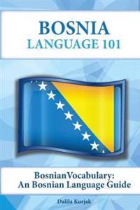 Bosnian Vocabulary: A Bosnian Language Guide