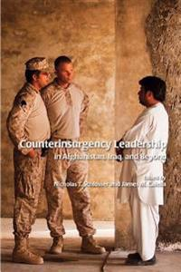 Counterinsurgency Leadership: In Afghanistan, Iraq, and Beyond