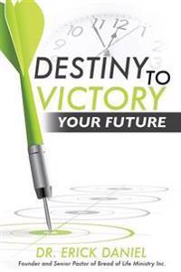 Destiny to Victory