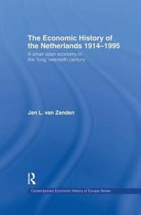 The Economic History of the Netherlands 1914-1995