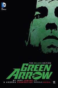 Green Arrow By Jeff Lemire Deluxe Edition HC