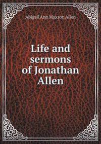 Life and Sermons of Jonathan Allen