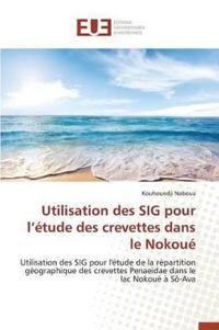 Utilisation Des Sig Pour L �tude Des Crevettes Dans Le Nokou�